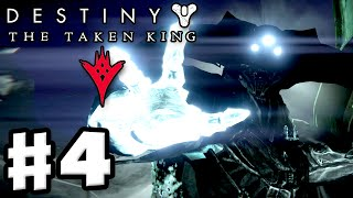 Destiny: The Taken King - Gameplay Walkthrough Part 4 - Enemy of My Enemy! (PS4, Xbox One)