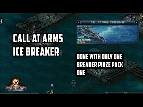 Battle pirates Call at arms pp1 done with 1 ice breaker