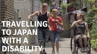 Traveling to Japan with a Disability - Part 3