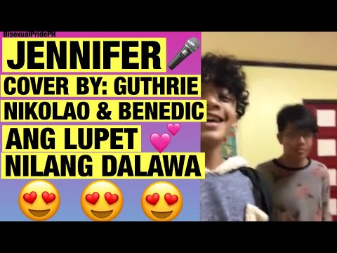 Jennifer Cover by Guthrie Nikolao 😍