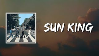 The Beatles - Sun King (Lyrics)