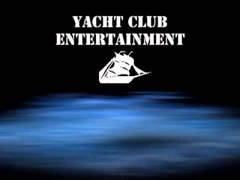 Yacht Club Entertainment Intro