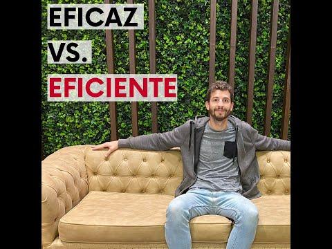 🤔 ¿Ser EFICAZ O EFICIENTE?