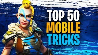 50 Fortnite Mobile Tips And Tricks | EVERYTHING YOU NEED TO KNOW
