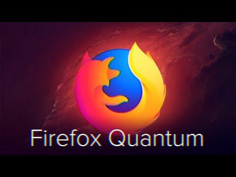 Firefox Quantum самый лучший в мире браузер 🌍