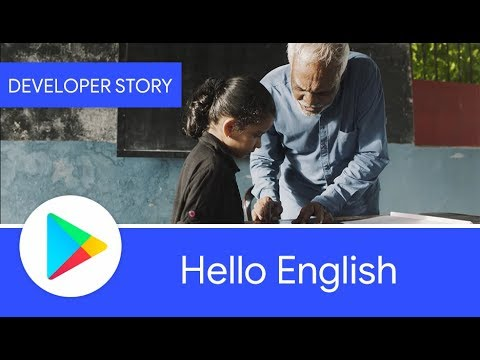 Android Developer Story: Hello English - Changing lives with Android and Google Play