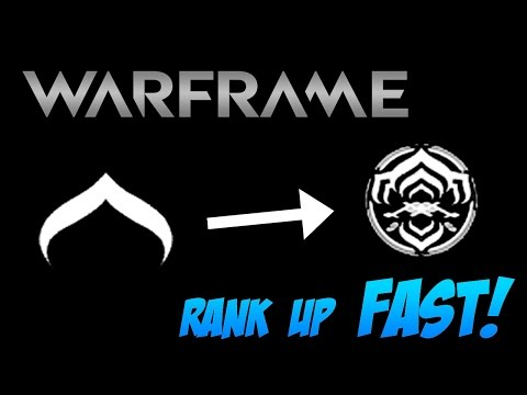 Warframe - How To Increase Your Mastery Rank (The Fastest Way Possible)
