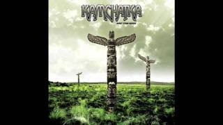 Kamchatka - Bury Your Roots