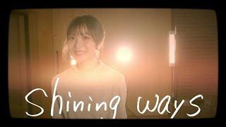 Youtube: shining ways / May'n