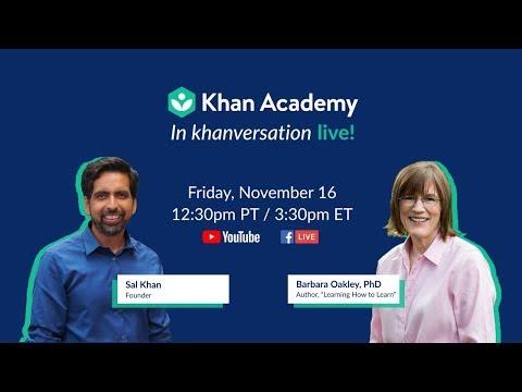 Khan Academy Live In Khanversation With Barbara Oakley