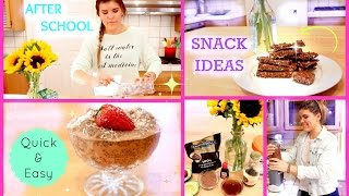 Healthy & Easy After School Snack Ideas!