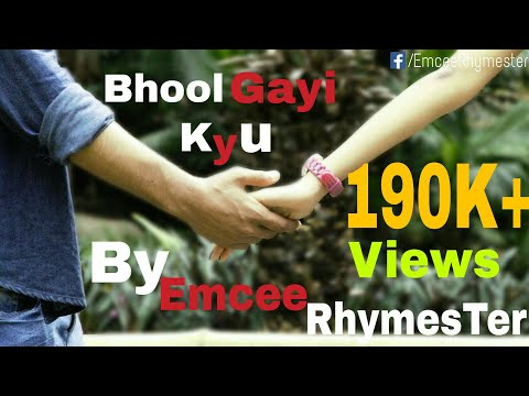 Bhool Gayi Kyu | Emcee Rhymester Ft Shivam | Sad Hindi Rap