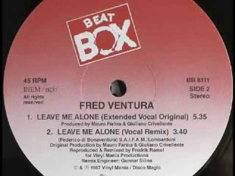 Fred Ventura  Leave Me AloneExtended Vocal Original High quality