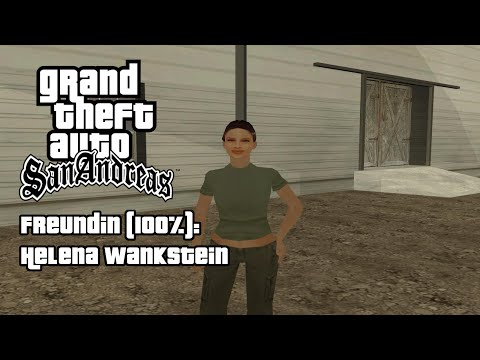 GTA San Andreas - Freundin: Helena Wankstein (100%)