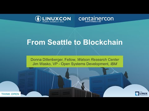 Keynote: From Seattle to Blockchain by Donna Dillenberger & Jim Wasko