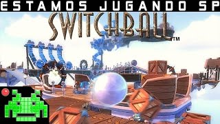 ¡Físicas Everywhere! | SWITCHBALL | [EJA]