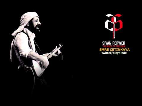 Şivan Perwer -  Lo Mısto