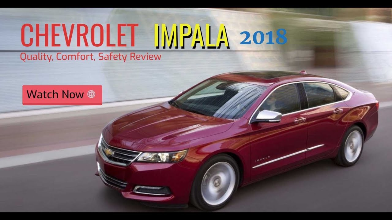 Impala 2009 chevrolet impala review : 2018 Chevrolet Impala Comfort and Quality and Safety Review - YouTube