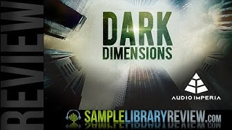 Review Dark Dimensions Vol 1 from Audio Imperia