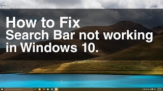How to fix Search Bar not working in Windows 10
