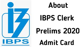 About IBPS Clerk Pre Admit Card 2020 👍