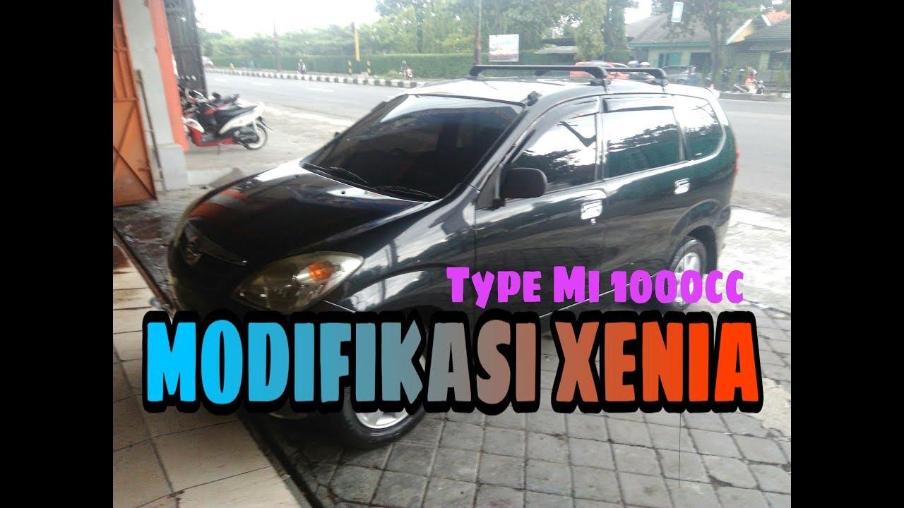 Modifikasi Xenia 1000 Cc  Type Mi
