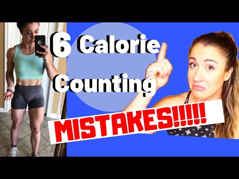 6 Calorie Counting Mistakes SABOTAGING You (how to fix them)