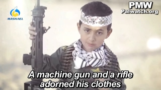 Child soldier encourages violence against Israel in Fatah Facebook music video