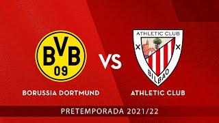🔴 LIVE 🎧 CAS - Borussia Dortmund - Athletic Club⚽ Amistosos 2021-22