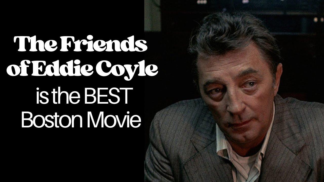 Download CINEMA TRAVEL: The Friends of Eddie Coyle is The Best Boston Movie - Boston 1972