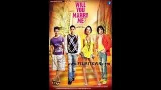 Danke Ki Chot Full Song for will u marry me