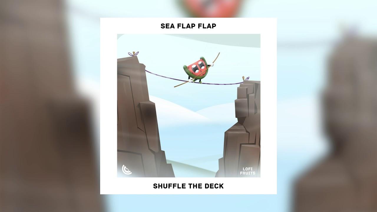 Sea Flap Flap - Shuffle The Deck