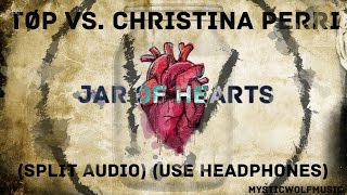 T P Vs. Christina Perri Jar of Hearts Split Audio.mp3