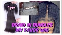 Braid In Bundles| 1HR Weave Technique| My Favor Wig
