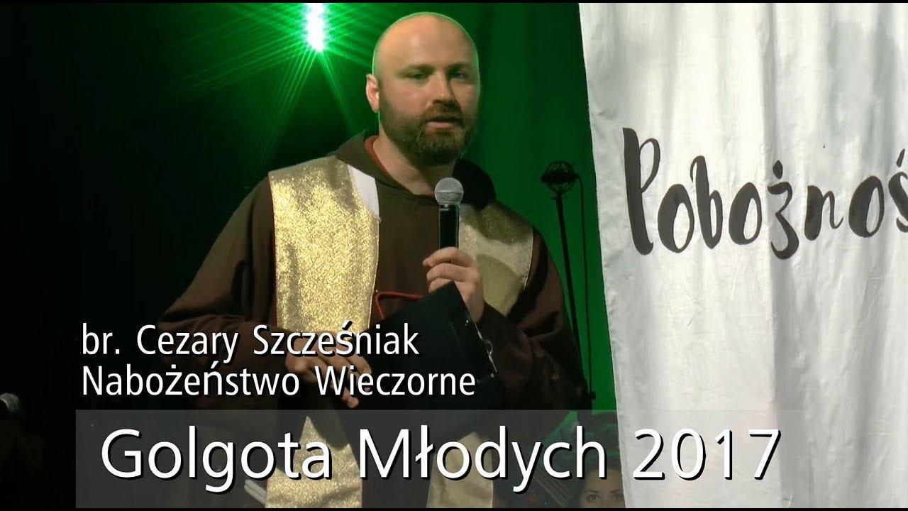 Nabożeństwo wieczorne 25 sierpnia br. Cezary Szcześniak – GM 2017