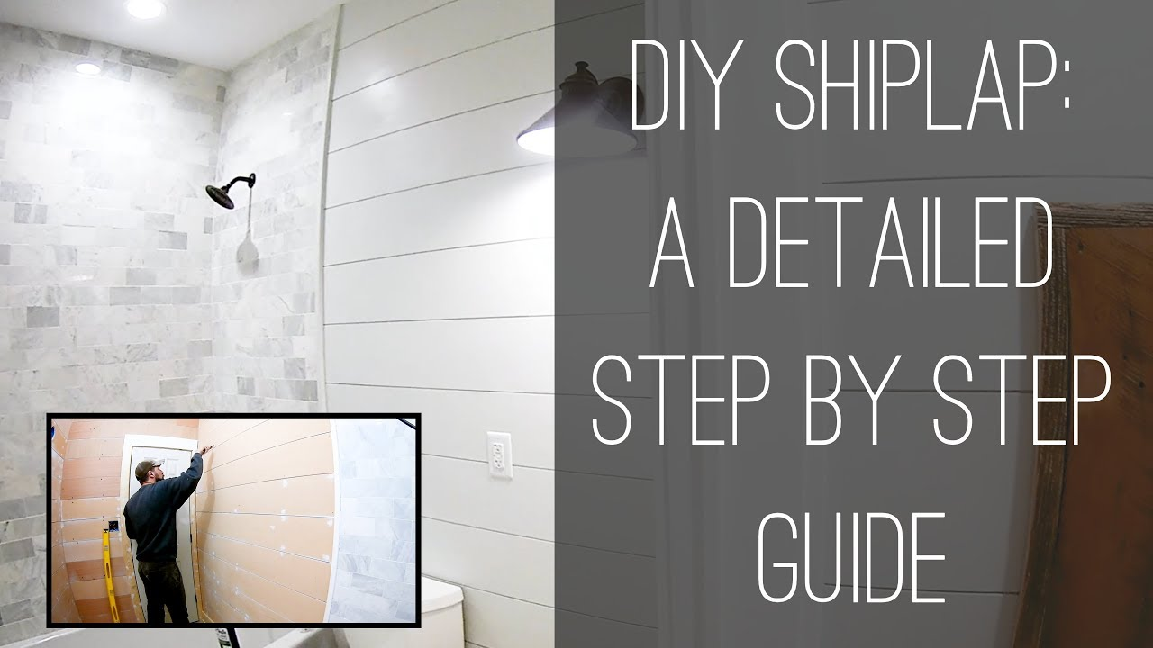 DIY Shiplap: A Detailed Step by Step Guide