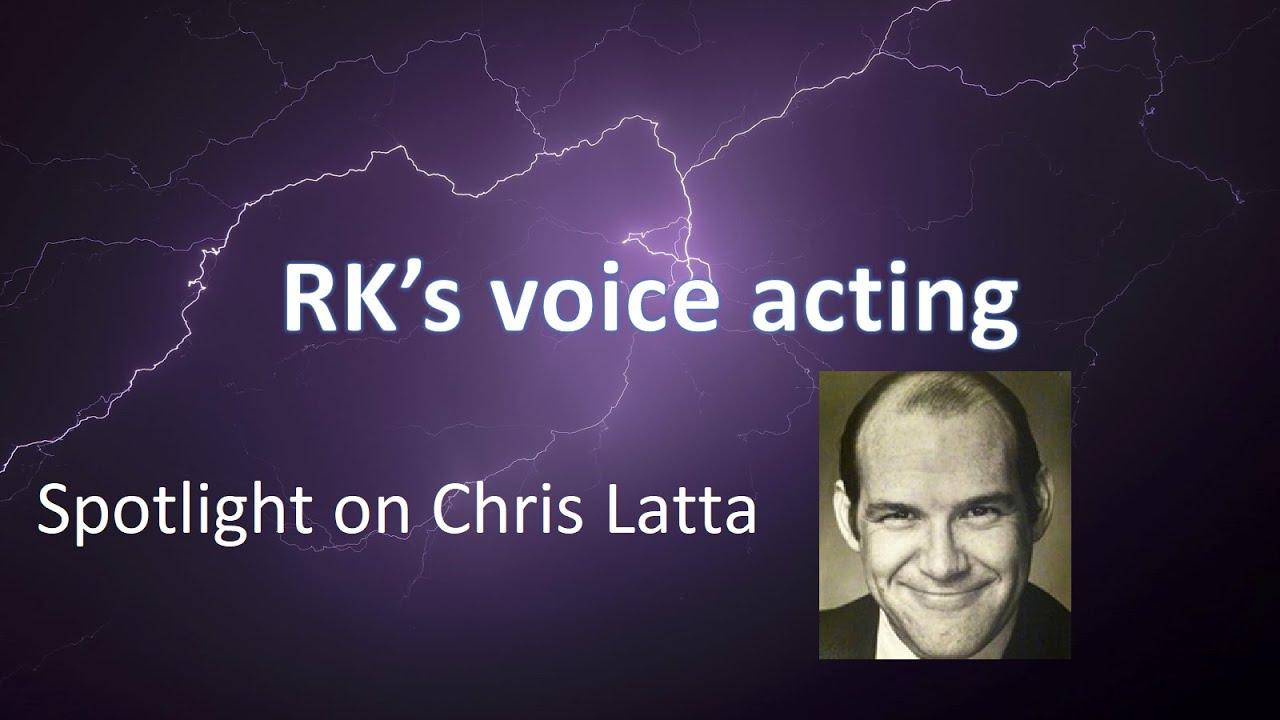 Voice Actor Spotlight - Chris Latta by Razyel Kayne Reviews