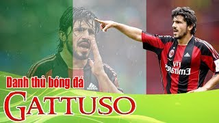 Tê Giác Gennaro Gattuso | Kênh bongda5s.com
