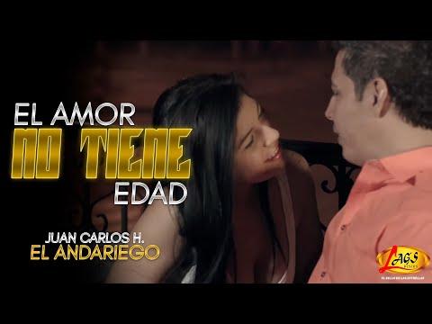 El amor no tiene edad - Juan Carlos Hurtado El Andariego (Videoclip Oficial)