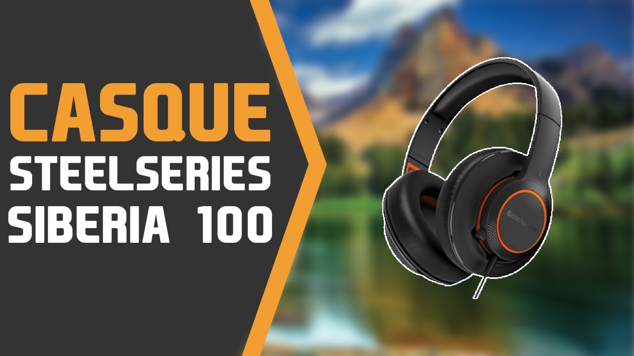 Steelseries Siberia 100 Un Bon Casque Gamer Entrée De Gamme Youtube