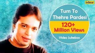 Tum To Thehre Pardesi | Altaf Raja | Best Hindi Album Songs | Video Jukebox - Romantic Hits thumbnail