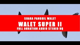 WALET SUPER | SP PANGGIL FULL DURATION AUDIO HQ - STEREO