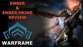 Warframe Review - Ember & Ember Prime
