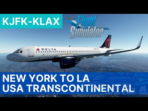 MSFS 2020 | USA Transcontinental East To West | New York - Los Angeles | Airbus A320 Neo