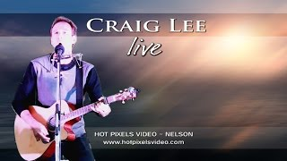 CRAIG LEE ~ Singer Songwriter ~ Nelson, New Zealand