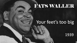 Fats Waller - Your feet