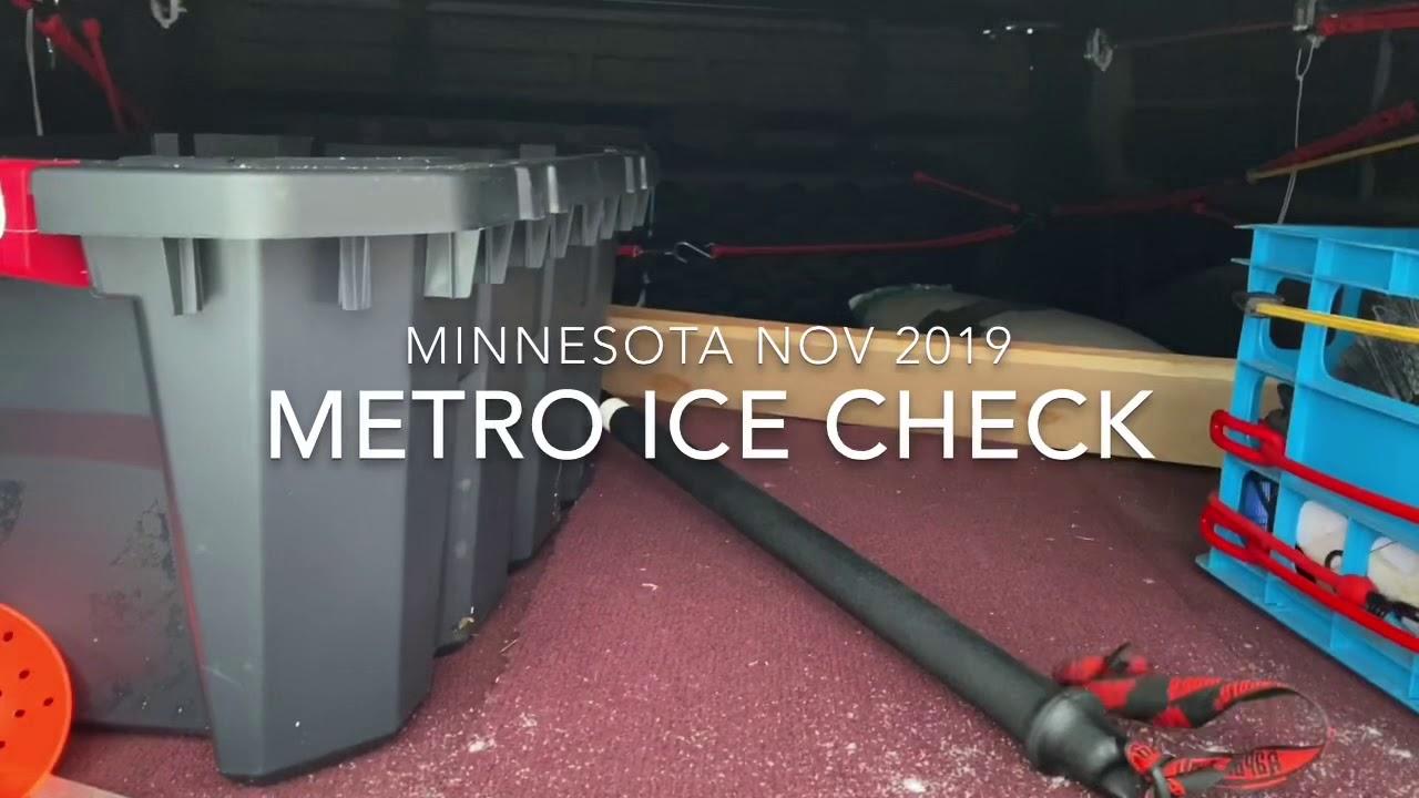 Minnesota METRO 1st Ice check  (Nov 2019)