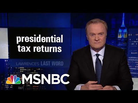 Lawrence's Last Word: Presidential Tax Returns | The Last Word | MSNBC