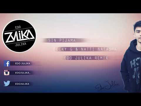sin-pijama-(becky-g-&-natti-natasha)---edo-julika-remix