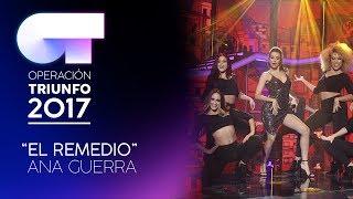 EL REMEDIO - Ana Guerra | OT 2017 | Gala Eurovisión